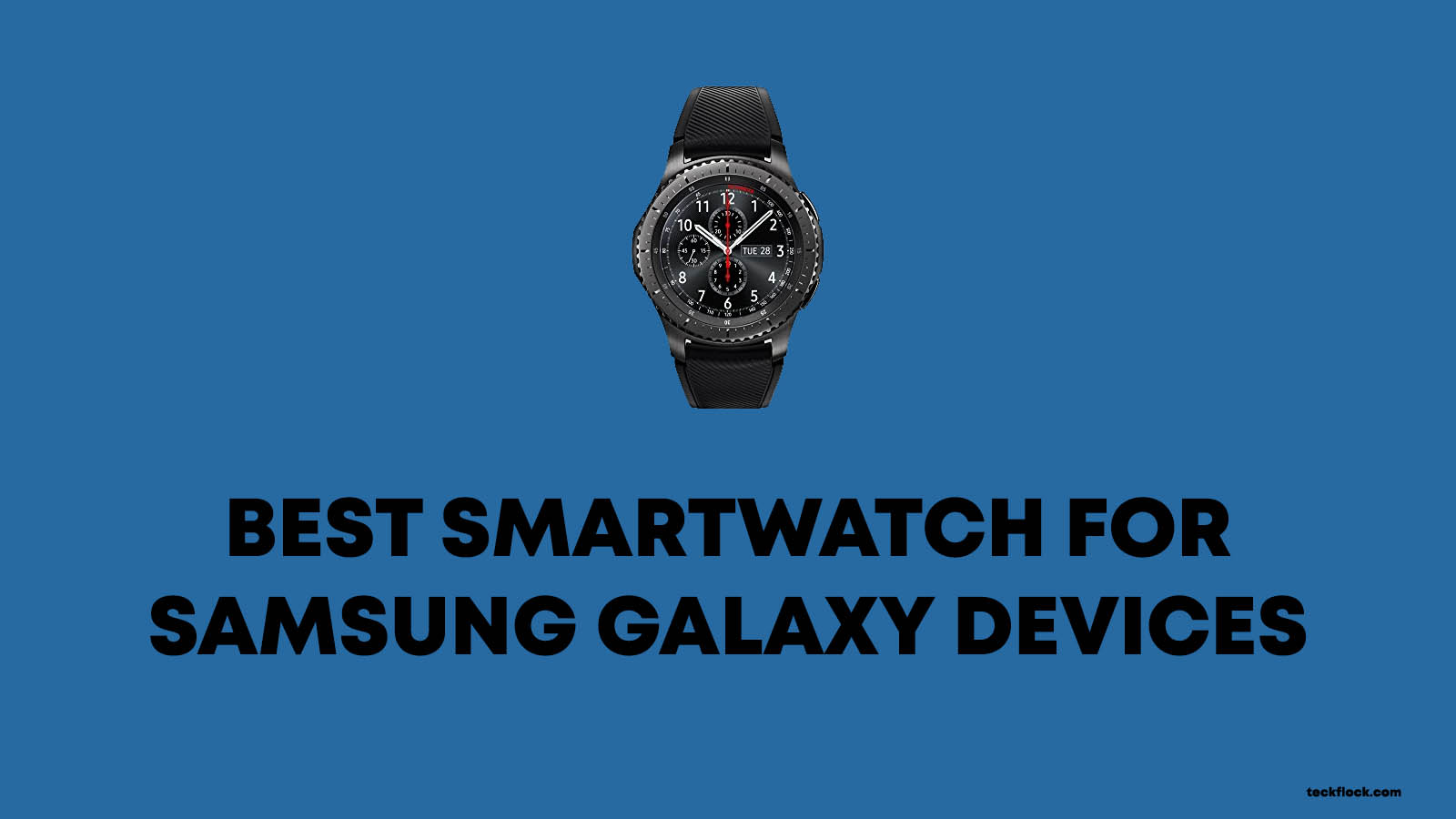 best smartwatches compatible with samsung galaxy. Black Bedroom Furniture Sets. Home Design Ideas